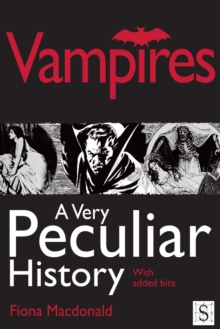 Image for Vampires: a very peculiar history : with added bite