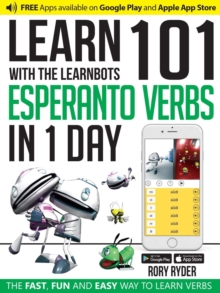 Image for Learn 101 Esperanto Verbs In 1 Day : With LearnBots