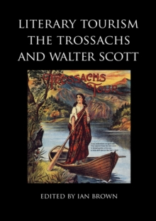Image for Literary tourism, the Trossachs and Walter Scott