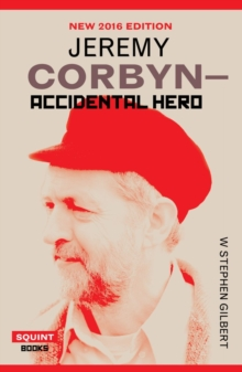 Image for Jeremy Corbyn  : accidental hero