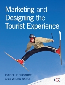 Image for Marketing and designing the tourist experience