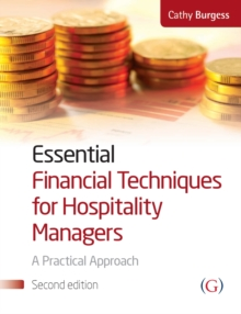 Image for Essential financial techniques for hospitality managers: a practical manual