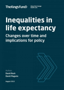 Image for Inequalities in life expectancy  : changes over time and implications for policy