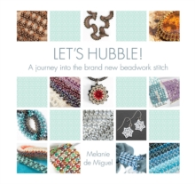 Image for Let's Hubble! : A journey into the brand new beadwork stitch