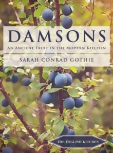 Image for Damsons  : an ancient fruit in the modern kitchen