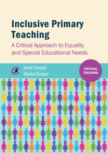 Image for Inclusive primary teaching: a critical approach to equality and special educational needs