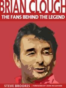 Image for Brian Clough  : the fans behind the legend