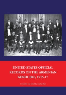 Image for United States Official Records on the Armenian Genocide 1915-1917