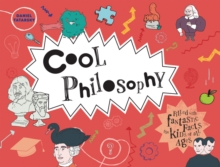 Image for Cool philosophy  : filled with facts for kids of all ages