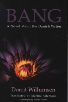 Image for Bang  : a novel about the Danish writer