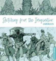 Image for Sketching from the imagination: Characters