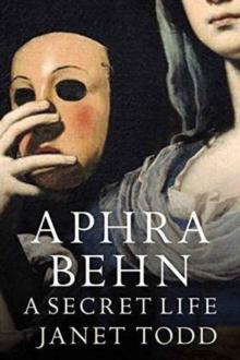 Image for Aphra Behn: A Secret Life