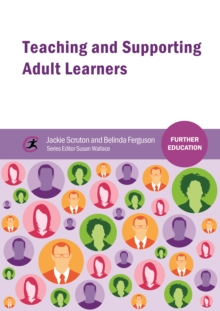 Image for Teaching and supporting adult learners