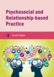 Image for Psychosocial and relationship-based practice