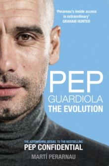 Image for Pep Guardiola  : the evolution