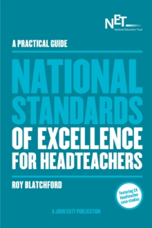 Image for A Practical Guide: The National Standards of Excellence for Headteachers