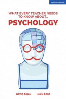 Image for What every teacher needs to know about...psychology