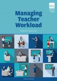 Image for Managing Teacher Workload : A Whole-School Approach to Finding the Balance