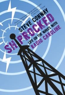 Image for Shiprocked  : life on the waves with Radio Caroline