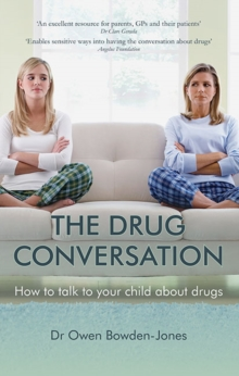 Image for The drug conversation  : how to talk to your child about drugs