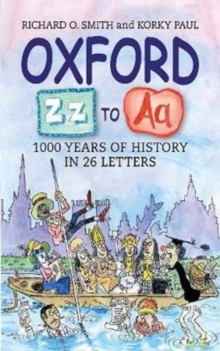 Image for Oxford Z - A : 1000 Years of History in 26 Letters