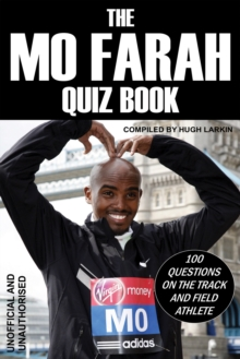 Image for The Mo Farah Quiz Book: 100 Questions on the Track and Field Athlete