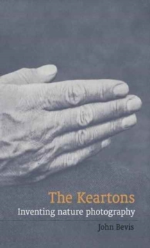 Image for The Keartons  : inventing nature photography