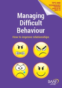 Image for Managing difficult behaviour  : a handbook for foster carers of the under 12s