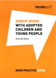 Image for Group Work with Adopted Children and Young People