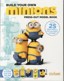 Image for Build Your Own Minions Press-Out Model Book