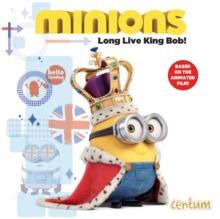 Image for Minions: Long Live King Bob