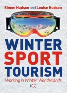 Image for Winter sport tourism  : working in winter wonderlands