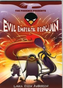Evil Emperor Penguin - Anderson, Laura Ellen