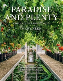 Image for Paradise and plenty  : a Rothschild family garden