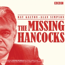 Image for The missing Hancocks  : five new recordings of classic 'lost' scripts