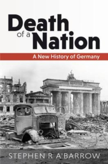 Image for Death of a nation  : a new history of Germany