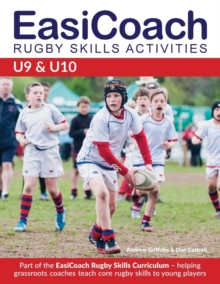 Image for Easicoach Rugby Skills Activities U9 & U10 : Part of the Easicoach Rugby Skills Curriculum