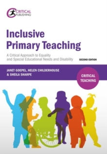 Inclusive primary teaching  : a critical approach to equality and special educational needs and disability - Goepel, Janet