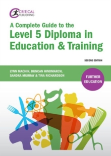 A complete guide to the Level 5 Diploma in Education & Training - Machin, Lynn