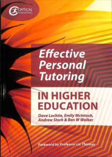 Effective personal tutoring in higher education - Lochtie, Dave
