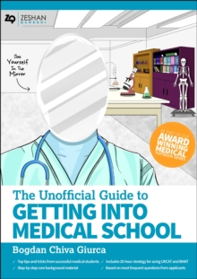 Image for The Unofficial Guide to Getting Into Medical School