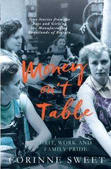 Image for Money on the table  : true stories of grit, work and family pride