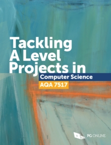 Image for Tackling a Level Projects in Computer Science Aqa 7517.