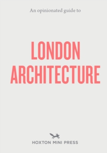 Image for An opinionated guide to London architecture