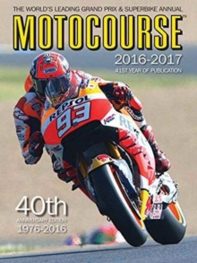 Image for Motocourse Annual 2016: The World's Leading Grand Prix & Superbike Annual