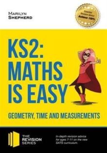 Image for KS2 maths is easy: Geometry, time and measurements