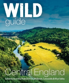 Image for Central England  : hidden places, great adventures and the good life