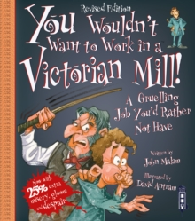 Image for You wouldn't want to work in a Victorian mill  : a gruelling job you'd rather not have