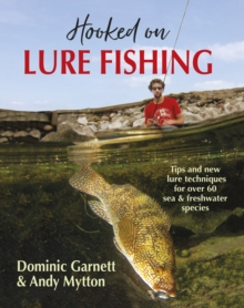 Image for Hooked on lure fishing