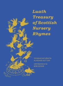 Image for The Luath treasury of Scottish nursery rhymes